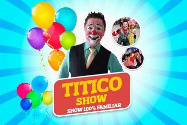 Payaso Titico Show 100% Familiar – Promoción con membresía Acceso Sin Limite