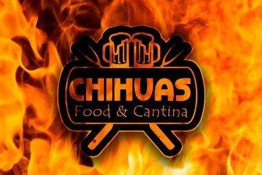 """Chihuas """"Food & Cantina"""""""
